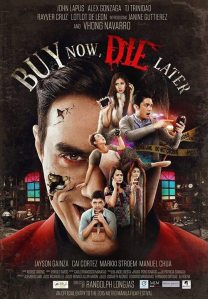 25 Buy Now, Die Later Poster